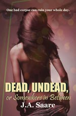 Dead, Undead, or Somewhere Inbetween Cover Picture