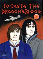 To Taste The Dragon's Blood Book Cover Picture
