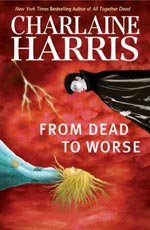 From Dead To Worse by Charlaine HarrisCover Picture