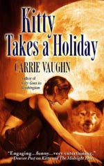 Kitty Takes A Holiday by Carrie Vaughn Cover Picture