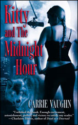 Kitty and The Midnight Hour by Carrie Vaughn Cover Picture