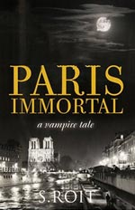 Paris Immortal by S. Roit Cover Picture